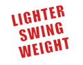 Lighter Swing Weight